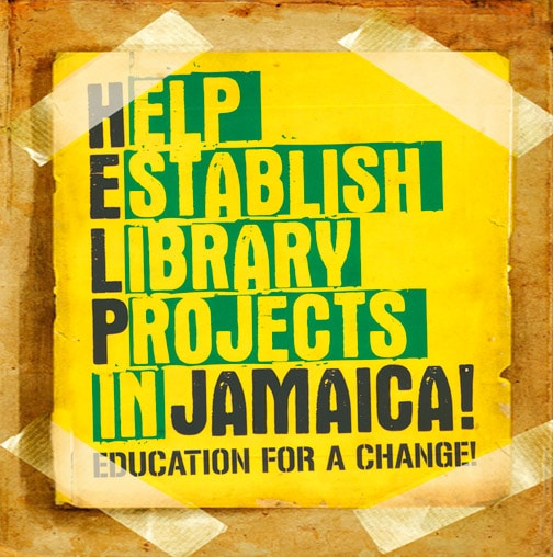 Help Jamaica - Help Establish Libary Projects in Jamaica!