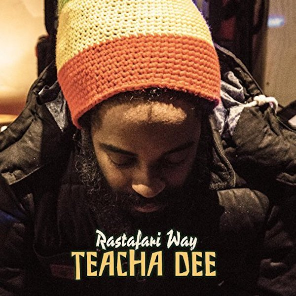 "Teacha Dee - Reggae Roots ""Rastafari Way"" Album"